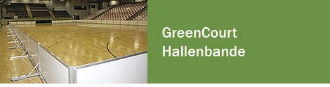 GreenCourt-Hallenbande