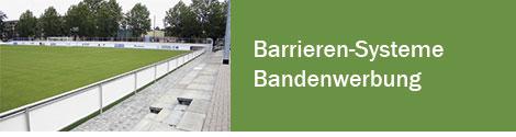 Barrieren-Systeme / Bandenwerbung