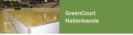 GreenCourt-Hallenbande