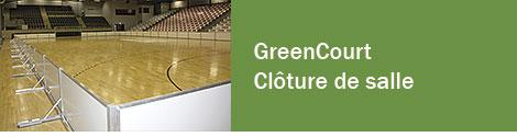 GreenCourt - Clôture de salle