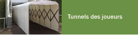 Tunnels des joueurs