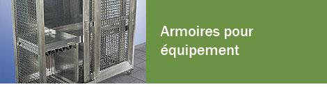 Armoires pour équipement